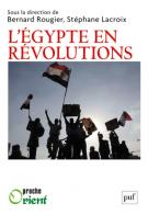 Egypte en revolutions_ Rougier Lacroix